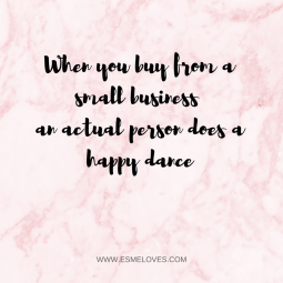 when-you-buy-from-a-small-business-an-actual-person-does-a-happy-dance